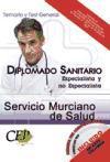 DIPLOMADO SANITARIO ESPECIALISTA Y NO ESPECIALISTA SERVICIO MURCIANO DE SALUD. TEMARIO Y TEST GENERAL