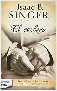 El Esclavo (Zeta Clasicos) (Spanish Edition)