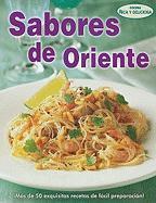 Sabores de Oriente = Oriental Flavors