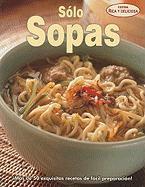 Solo Sopas = Just Soup