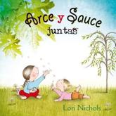 Arce y Sauce Juntas - Lori Nichols