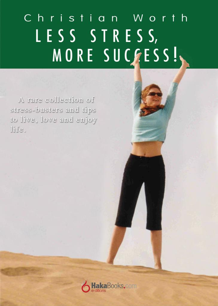 Less Stress, More Success als eBook Download von Christian Worth - Christian Worth