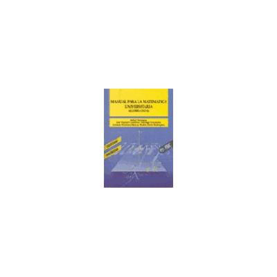 Manual Para la Matemática Universitaria - Algebra Lineal