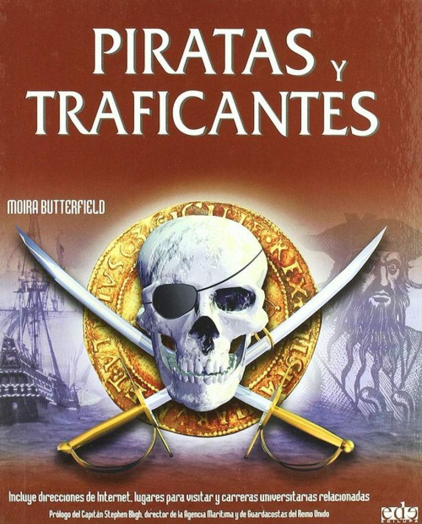 Piratas y traficantes - Butterfield, Moira