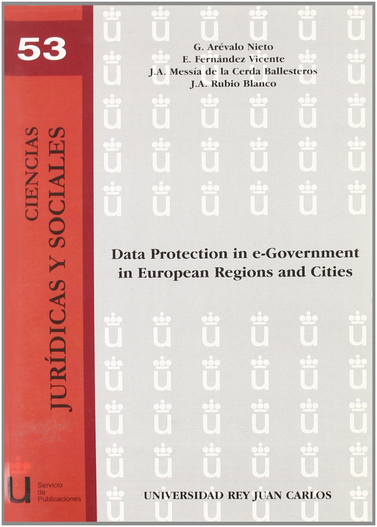 Data protection in e-Government in European Regions and Cities - Arévalo Nieto, G.