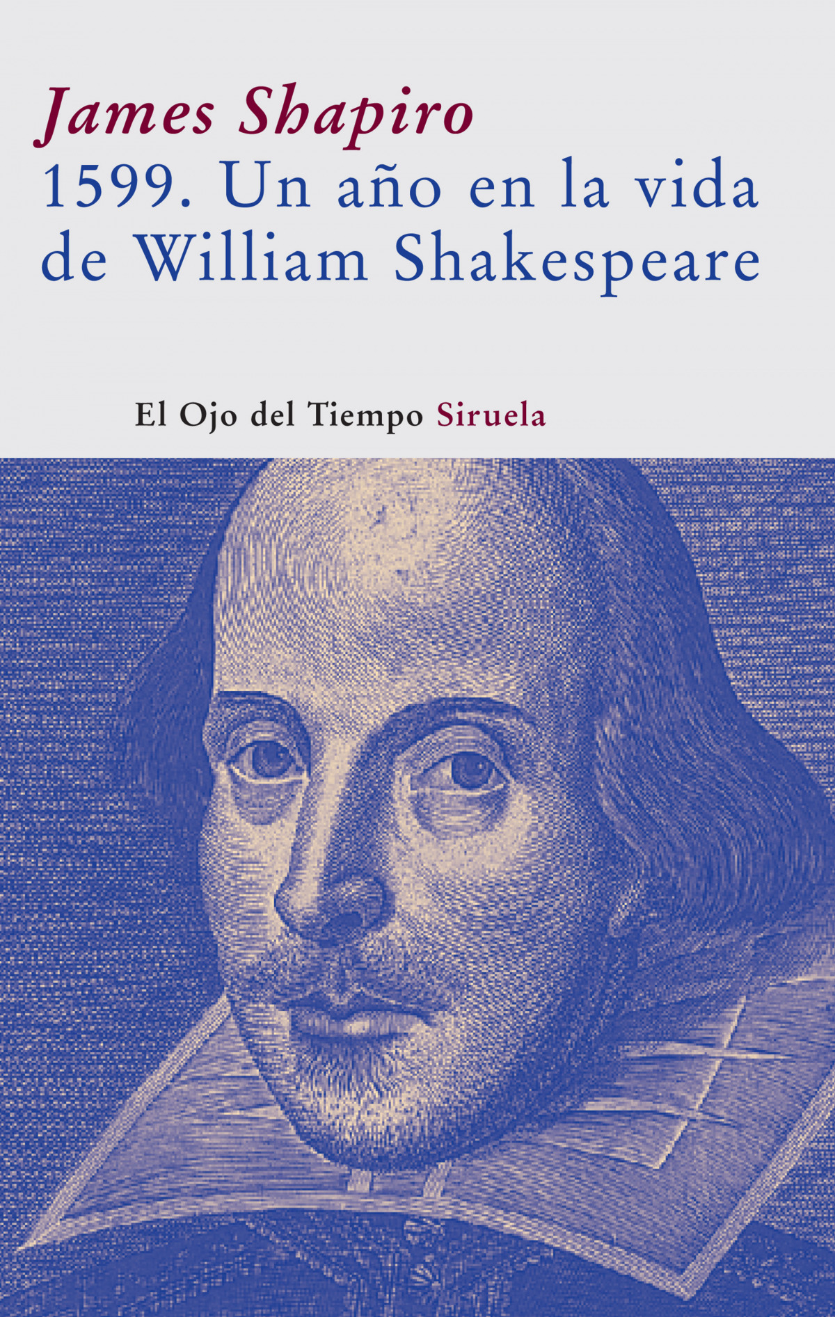 1599 un aÑo vida de shakespeare - Shapiro, James