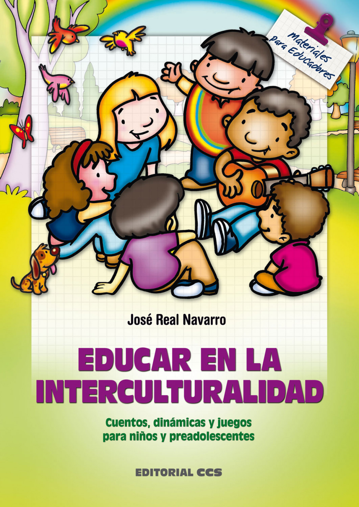 Educar en la interculturalidad - Real Navarro, Jose